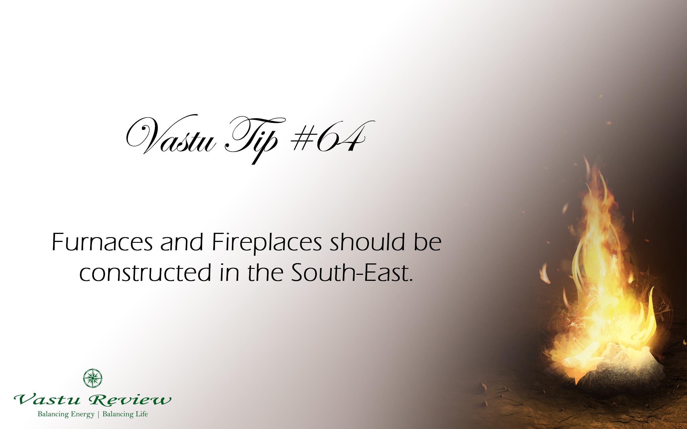 Vastu Tip #64: Fireplace in South-East   Vastu Review